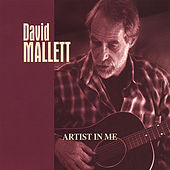 Play & Download Artist in Me by David Mallett | Napster