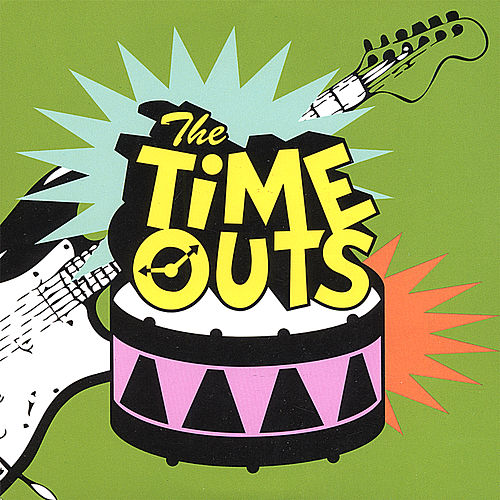 Play & Download The Time Outs by The Time Outs | Napster