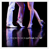 La Mejor Música Latina del 97 by The Harmony Group