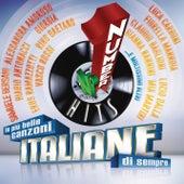 I numeri 1 (Le più belle canzoni italiane di sempre) di Various Artists