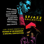 Play & Download The Music of Joe Henderson and Original Compositions Live: Sfjazz Center October 23 Through 26, 2014 by SF Jazz Collective | Napster