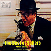 Play & Download The Best of Sellers by Peter Sellers | Napster