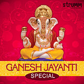Play & Download Ganesh Jayanti Special by Various Artists | Napster