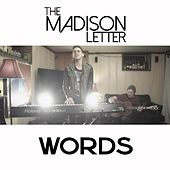 Words by The Madison Letter