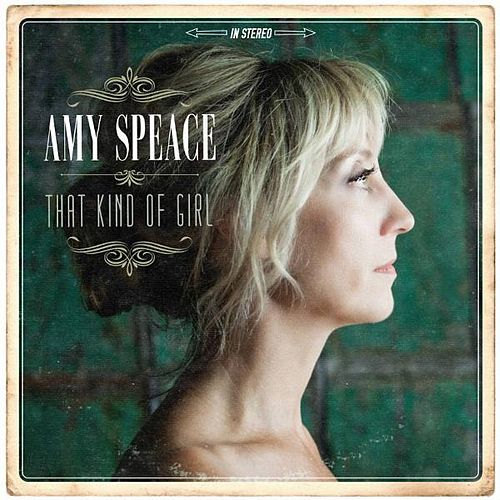 Play & Download That Kind of Girl by Amy Speace | Napster