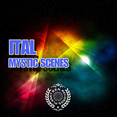 Play & Download Mystic Scenes by Ital | Napster