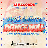 Play & Download Dancehall - Single by VYBZ Kartel | Napster