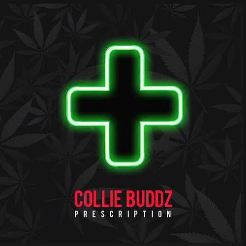 Prescription von Collie Buddz