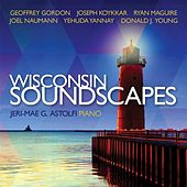 Wisconsin Soundscapes by Jeri-Mae G. Astolfi