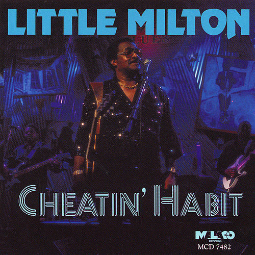 Play & Download Cheatin' Habit by Little Milton | Napster