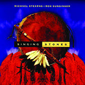 Play & Download Singing Stones by Michael Stearns | Napster