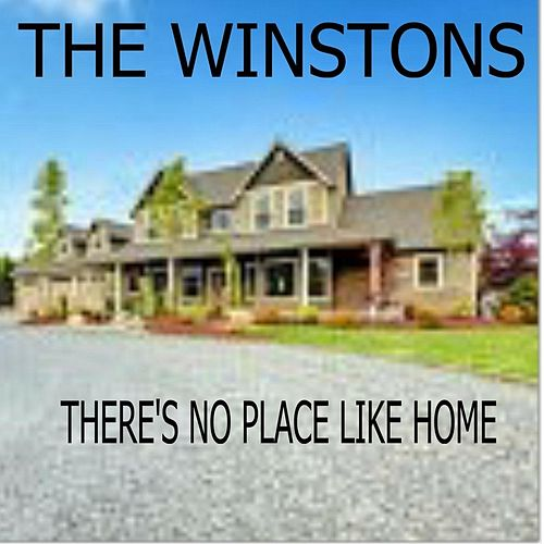 Play & Download There's No Place Like Home by The Winstons | Napster