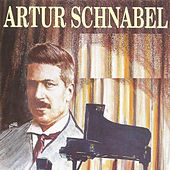 Play & Download Artur Schnabel by Artur Schnabel | Napster