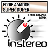 Play & Download Super Duper by Eddie Amador | Napster