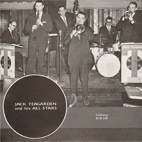 Play & Download Jack Teagarden and His All-Stars by Jack Teagarden | Napster