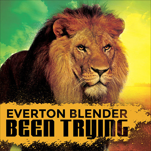 Play & Download Been Trying by Everton Blender | Napster