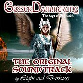 Gotterdammerung (Original Soundtrack) by Light and Darkness