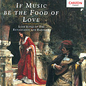 If Music Be the Food of Love von Various Artists