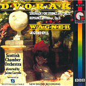 Play & Download Dvorak: Serenade in E Major - Wagner: Siegfried Idyll by Jaime Laredo | Napster