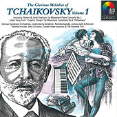 Glorious Melodies of Tchaikovsky, Vol 1 by Various Artists