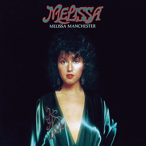 Play & Download Melissa by Melissa Manchester | Napster