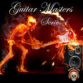 Guitar Masters Series 4 by Various Artists
