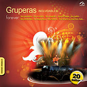 Gruperas Inolvidables by Various Artists