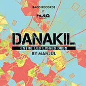 Play & Download Entre les lignes dub by Danakil | Napster