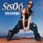 Play & Download Return Of Dragon by Sisqó | Napster