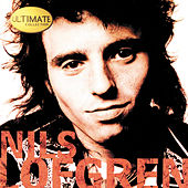 Ultimate Collection by Nils Lofgren