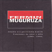 Fermin Muguruza Canciones de Amor y Odio (1984-1998) by Various Artists