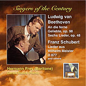 Singers of the Century: Hermann Prey Sings Beethoven & Schubert (Remastered 2014) by Hermann Prey