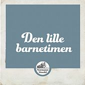 Den lille barnetimen by Various Artists