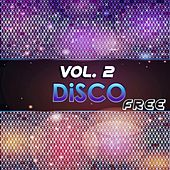 Disco Free, Vol. 2 (20 Original Disco Tracks) by Various Artists