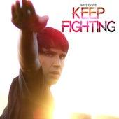 Keep Fighting by Nate Evans