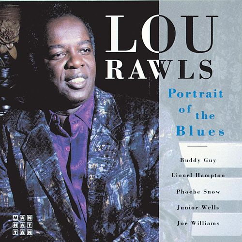 Portrait Of The Blues by Lou Rawls