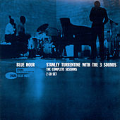 Play & Download Blue Hour: The Complete Sessions by Stanley Turrentine | Napster