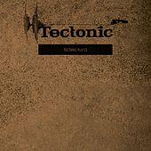 Play & Download Tectonic Plates, Vol. 1 by Various Artists | Napster