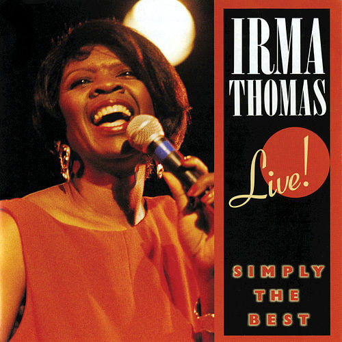 Live! Simply The Best by Irma Thomas