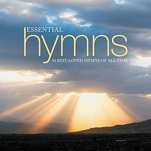 Play & Download Essential Hymns by Various Artists | Napster