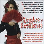 Play & Download Rumbas y Sevillanas by Various Artists | Napster