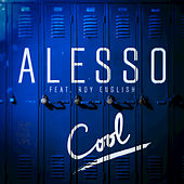 Play & Download Cool by Alesso | Napster