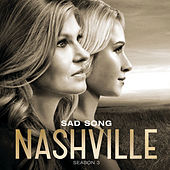 Sad Song by Nashville Cast