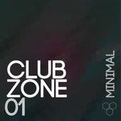 Club Zone - Minimal, Vol. 1 by Various Artists
