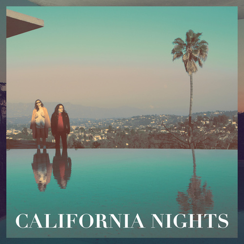 Play & Download California Nights by Best Coast | Napster