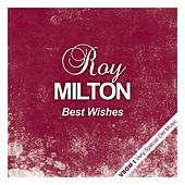 Best Wishes von Roy Milton