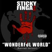 Unwonderful World by Sticky Fingaz