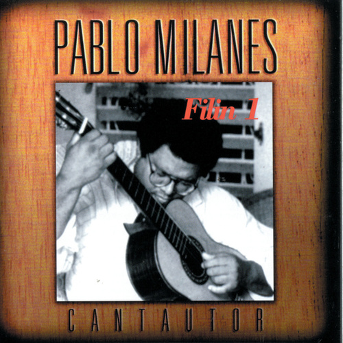 Play & Download Filin I by Pablo Milanés | Napster