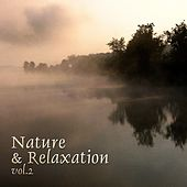 Nature & Relaxation, Vol. 2 by Various Artists