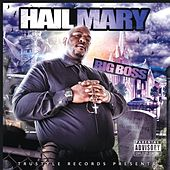 Play & Download Hail Mary by Big Boss | Napster